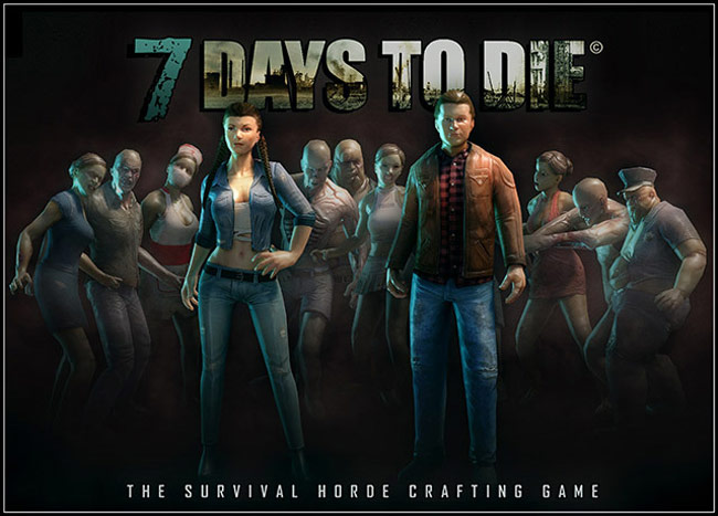 Game Fix / Crack: 7 Days to Die Early Access x64 v15.2 All No-DVD ...
