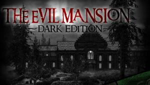 The Evil Mansion - Dark Edition v3.1 Full