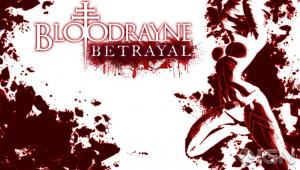 BloodRayan Betrayal