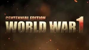 World War 1 Centennial Edition