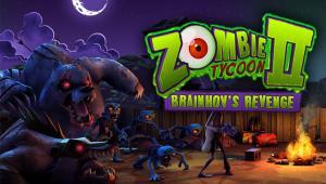 Zombie Tycoon 2: Brainhov's Revenge