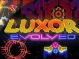 Luxor Evolved