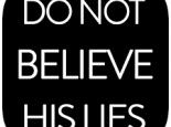 Do Not Believe His Lies: The Unforgiving Riddle